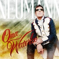 Oma Waterloo — Neumann