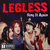 Sing It Again — Legless
