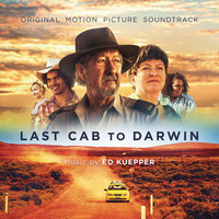 Last Cab to Darwin — Ed Kuepper
