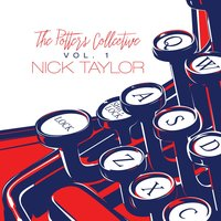 Vol. 1 — Nick Taylor, The Potters Collective