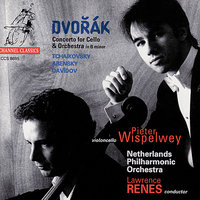Dvořák: Concerto for Cello & Orchestra, etc — Pieter Wispelwey, Lawrence Renes