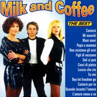 The Best — Milk And Coffee
