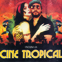 Cine Tropical — Criolina