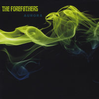 Aurora — The Forefathers