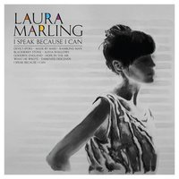 I Speak Because I Can — Laura Marling