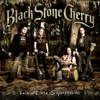 Folklore and Superstition — Black Stone Cherry