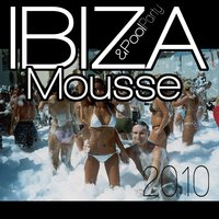 Ibiza mousse & pool party 2010 — сборник