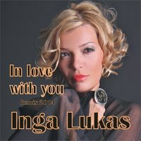 In Love With You — Inga Lukas