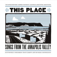This Place, Songs from the Annapolis Valley — сборник