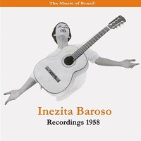 The Music of Brazil / Inezita Barroso / Recordings 1958 — Hervê Cordovil, Inezita Barroso