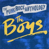 The Punk Rock Anthology — The Boys