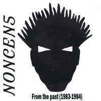 From the Past (1983-1984) — Noncens