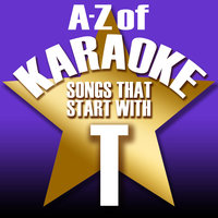 "A-Z of Karaoke - Songs That Start with ""T"" — Karaoke Collective"