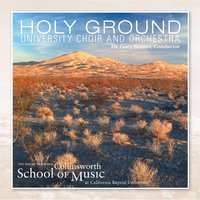 Holy Ground — CBU Choir and Orchestra