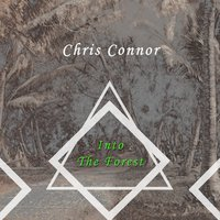 Into The Forest — Chris Connor