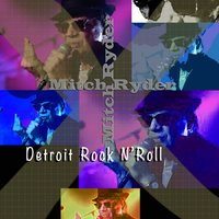 Detroit Rock 'n' Roll — Mitch Ryder