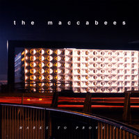 Marks To Prove It — The Maccabees
