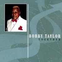 Together — Bobby Taylor