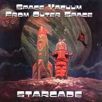 Starcade — Space Vacuum From Outer Space