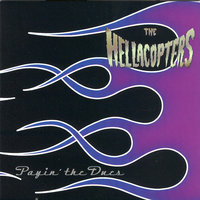 Payin´ The Dues — The Hellacopters