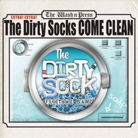 The Dirty Socks Come Clean — The Dirty Sock Funtime Band