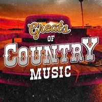 Greats of Country Music — Country Pop All-Stars, Country And Western, Country And Western|Country Music|Country Pop All-Stars