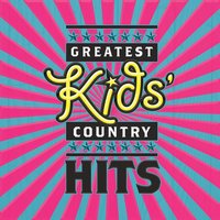 Greatest Kids' Country Hits — сборник
