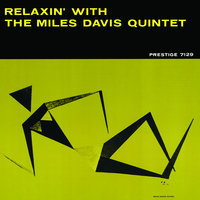 Relaxin' With The Miles Davis Quintet — Miles Davis Quintet, The Miles Davis Quintet