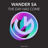 This Day Has Come — Wander Sá