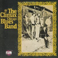 The Climax Chicago Blues Band — The Climax Chicago Blues Band
