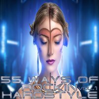 55 Ways Of Rockin Hardstyle Vol.1 — сборник