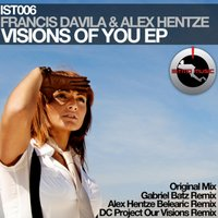 Visions of You — Francis Davila, Alex Hentze