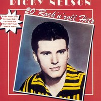 20 Rock 'n' Roll Hits — Ricky Nelson