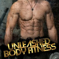 Unleashed Body Fitness — Body Fitness