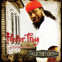 Attitude Adjuster — Pastor Troy