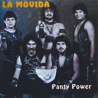 Panty Power — La Movida