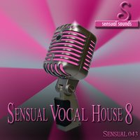 Sensual Vocal House 8 — сборник