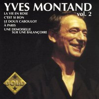 Gold Vol. 2 — Yves Montand
