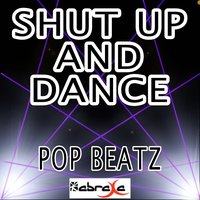Shut up and Dance - Tribute to Walk the Moon — Pop beatz