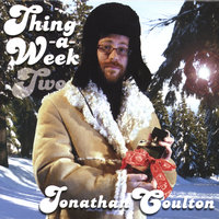 Thing a Week Two — Jonathan Coulton