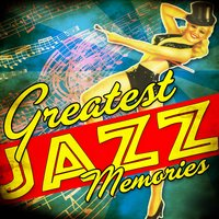 Greatest Jazz Memories — сборник