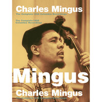 The Complete 1959 Columbia Recordings — Charles Mingus