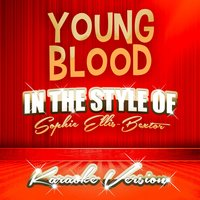 Young Blood (In the Style of Sophie Ellis-Bextor) - Single — Ameritz Top Tracks