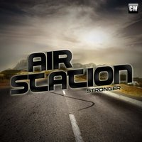 Stronger — Air Station