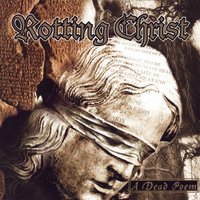 A Dead Poem — Rotting Christ