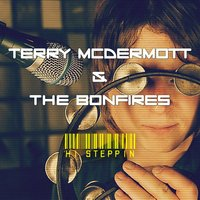 Hi Steppin — Terry McDermott & The Bonfires