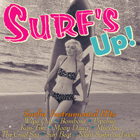 Wipe Out: Great Surfin' Instrumentals — Dick Dale & His Del-Tones