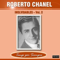 Inolvidables, Vol. 2 — Roberto Chanel
