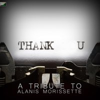 Thank U - A Tribute to Alanis Morissette — Ameritz Tribute Standards
