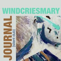 The Journal (Silent Dub) - Single — Wind Cries Mary